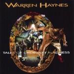 warren_haynes_-_tales_of_ordinary_madness